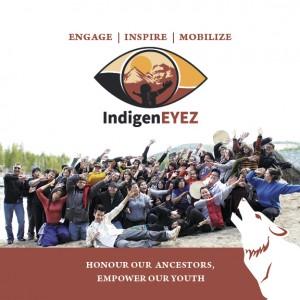 Photo Courtesy of IndigenEYEZ