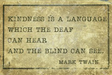 Kindness is a language - famous Mark Twain quote printed on grunge vintage cardboard