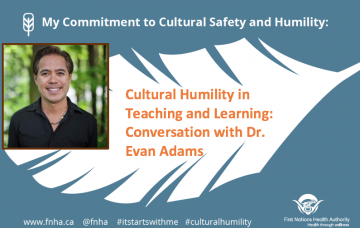Cultural Humility in Teaching and Learning: Conversation with Dr. Evan Adams