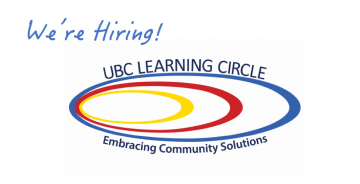 UBC Learning Circle is Hiring an Education Coordinator!