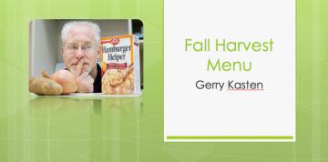 Fall Harvest Menu – with Gerry Kasten