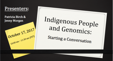 Indigenous Peoples and Genomics: Starting a Conversation