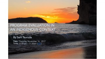 Program Evaluation in an Indigenous Context