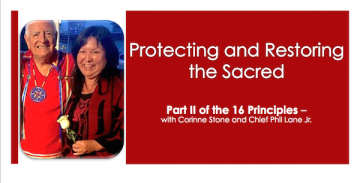 Part II – Protecting and Restoring the Sacred – The 16 Principles