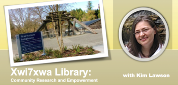 Xwi7xwa Library: Community Research and Empowerment