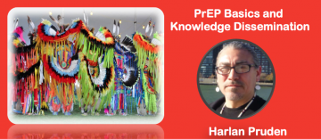 Are you PrEP(ared)? PrEP Basics and Knowledge Dissemination – with Harlan Pruden