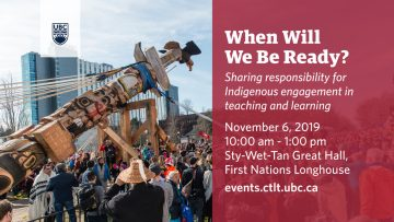 November 6th, 2019 – When Will We Be Ready? Sharing Responsibility for Indigenous Engagement in Teaching and Learning