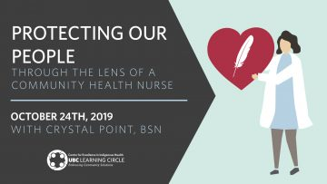 October 24th, 2019 – Protecting Our People – Through the lens of a Community Health Nurse with Crystal Point