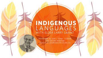November 28th, 2019 – Indigenous Languages with Elder Larry Grant