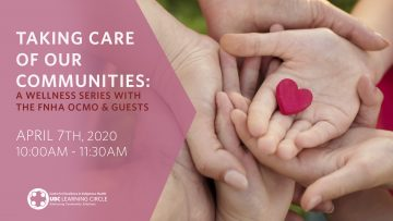 April 7th, 2020 – Taking Care of our Communities: A Wellness Series with the FNHA OCMO and Guests